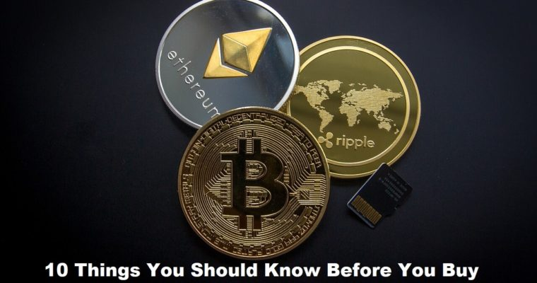 10 Things You Should Know Before You Buy Cryptocurrency