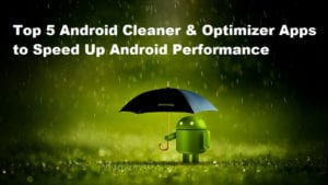 Android cleaner & optimization apps