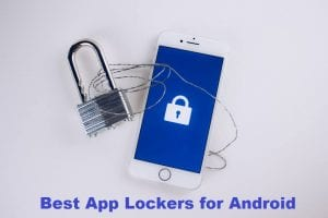 10 Best App Lockers For Android For 2018 cover