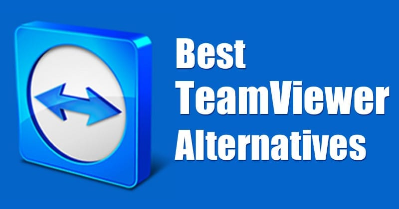 Top 5 TeamViewer Alternatives to Control Your PC Remotely