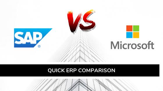 Quick ERP Comparison SAP vs Microsoft