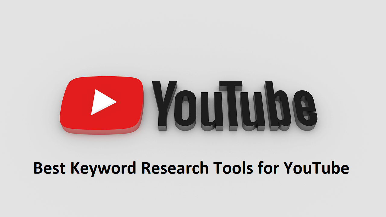 Best Keyword Research Tools for YouTube