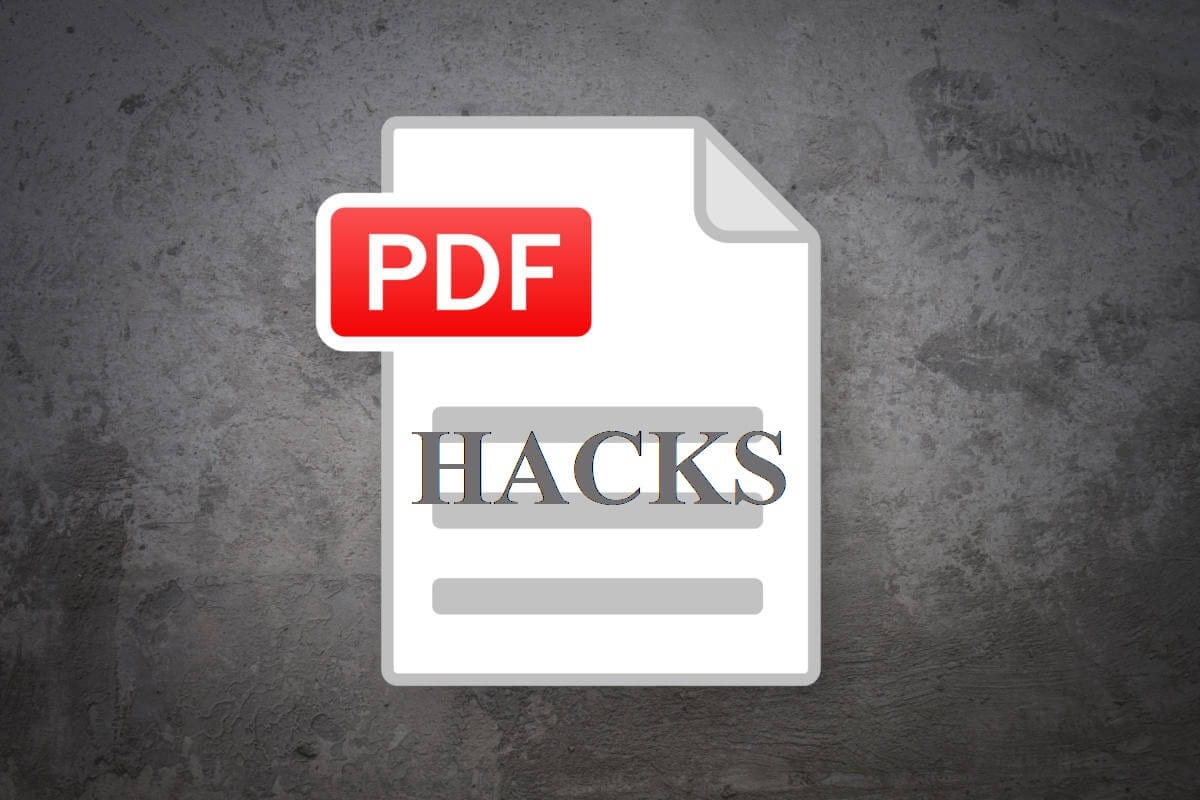 PDF Hacks – A Comprehensive Tutorial For PDF Files