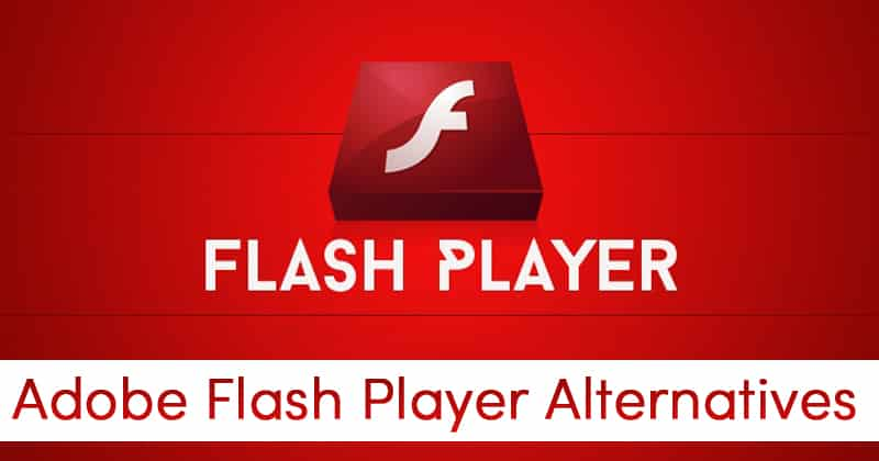 Adobe-Flash-Player-Alternatives
